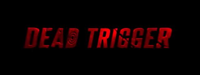 Dead Trigger header