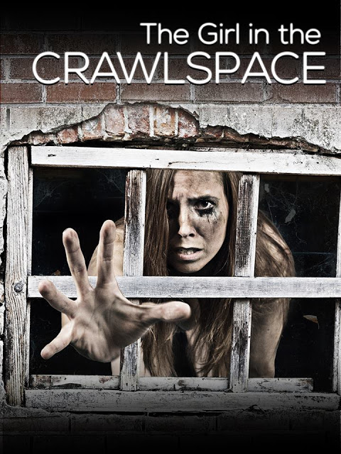 the Girl In the crawlspace poster