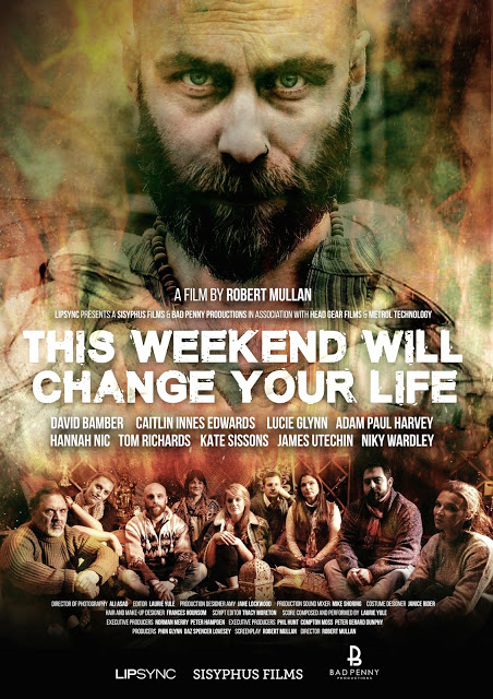 This Weekend Will Change Your Life Poster