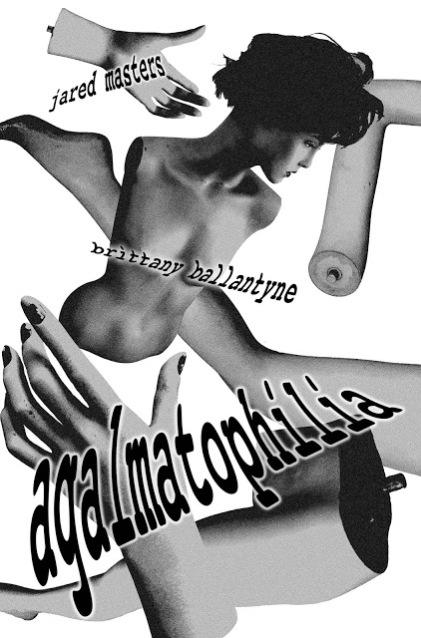 Agalmatophilia poster