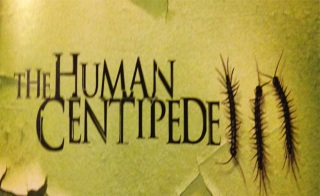 The Human Centipede banner