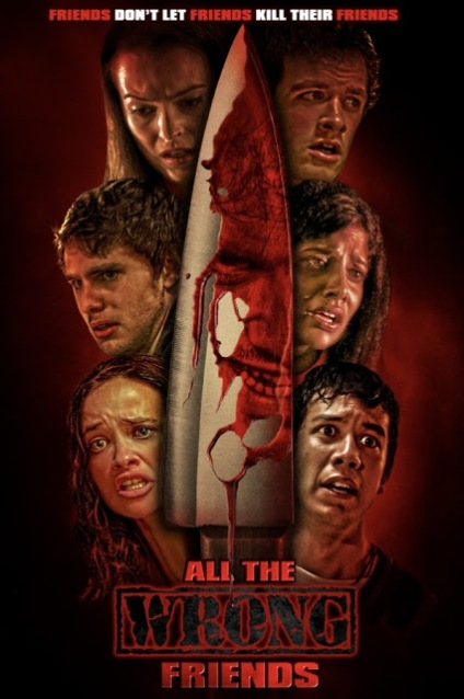 All The Wrong Friends Poster