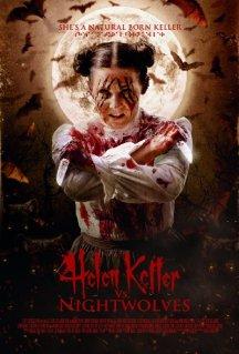 Helen Keller Vs. Nightwolves poster