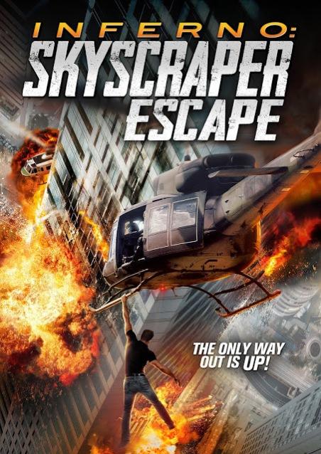 Inferno: Skyscraper Escape Poster