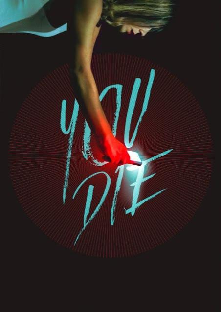You Die Poster